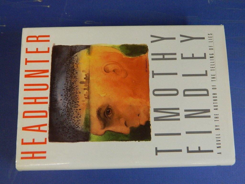 Headhunter timothy findley 9780517598276 amazon books biocorpaavc