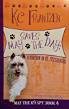 May Saves the Day: Situation in St. Petersburg (May the K9 Spy Book 4)