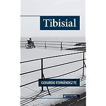 Tibisial (Colección Páramos) (Spanish Edition) Apr 11, 2017