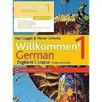 Willkommen! 1 (Third edition) German Beginner s course: Course Pack