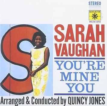 Sarah vaughan quincy jones youre mine you amazon music youre mine you stopboris Choice Image