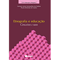 Etnografia e educação: conceitos e usos