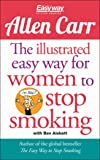 The Illustrated Easyway for Women to Stop Smoking: A Liberating Guide to a Smoke-free Future