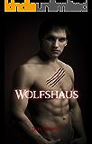 Wolfshaus: Buch Fünf der ersten Staffel der Kiera Hudson-Reihe (Kiera Hudson-Reihe erste Staffel 5)