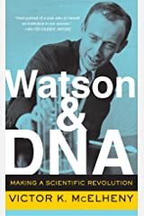 Watson And DNA: Making A Scientific Revolution (A Merloyd Lawrence Book) Paperback