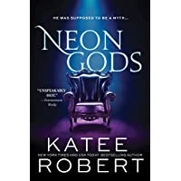 Neon Gods: A Scorchingly Hot Modern Retelling of Hades and Persephone (Dark Olympus, 1)