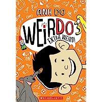 Extra Weird! (Weirdo #3), 3