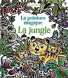 La jungle - La peinture magique