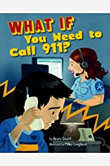 What If You Need to Call 911? (Danger Zone) Library Binding