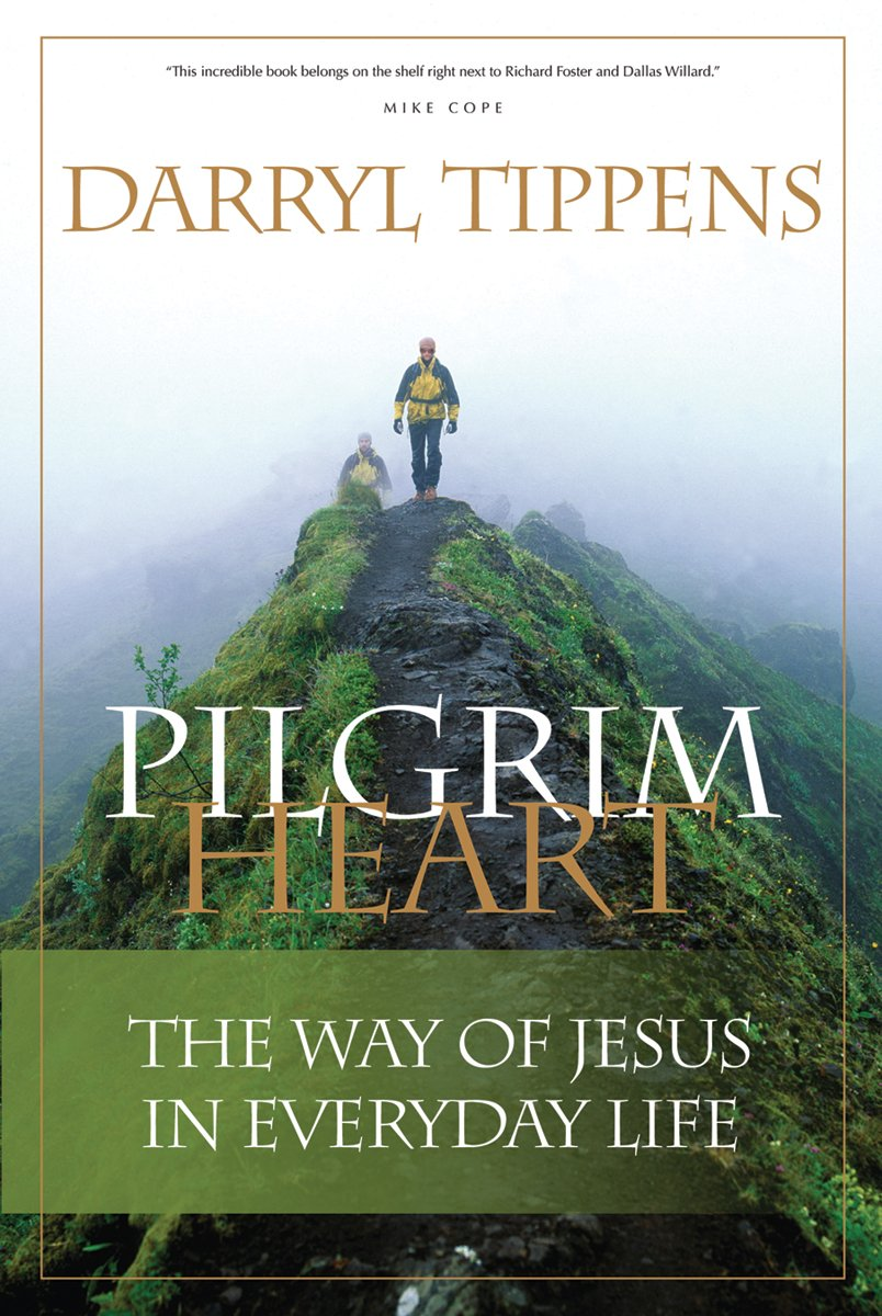 Download Pilgrim Heart: The Way of Jesus in Everyday Life pdf epub