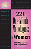 60 SECONDS TO SHINE: 221 ONE-MINUTE MONOLOGUES FOR WOMEN