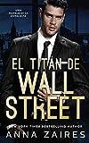 El titán de Wall Street: Una novela de la Zona Alfa