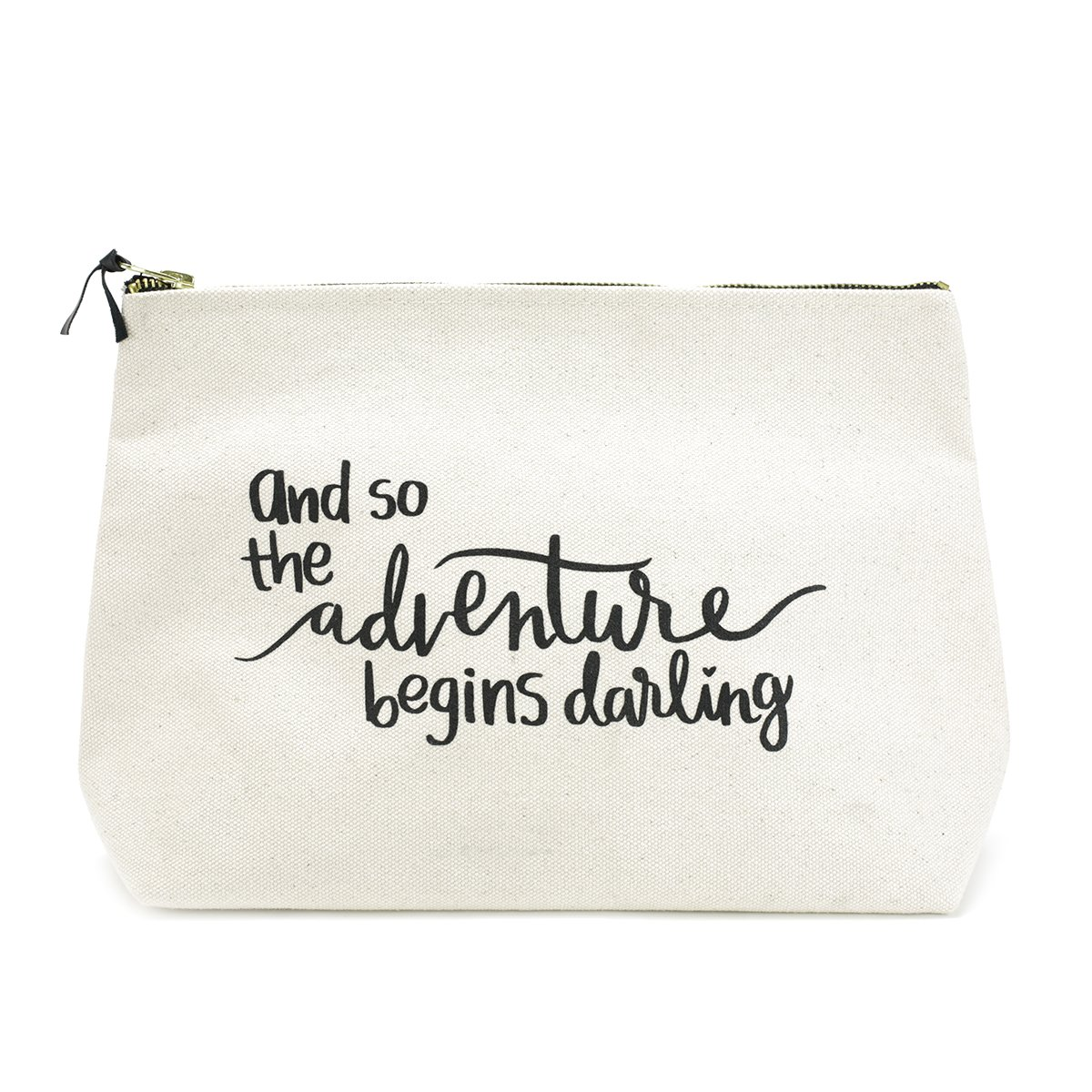 Canvas Makeup Bag with Quote and Brass Zip, Extra Large (Natural - And the Adventure Begins Darling)