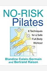 No-Risk Pilates: 8 Techniques for a Safe Full-Body Workout Paperback