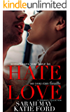 HATE LOVE: A Romance Collection