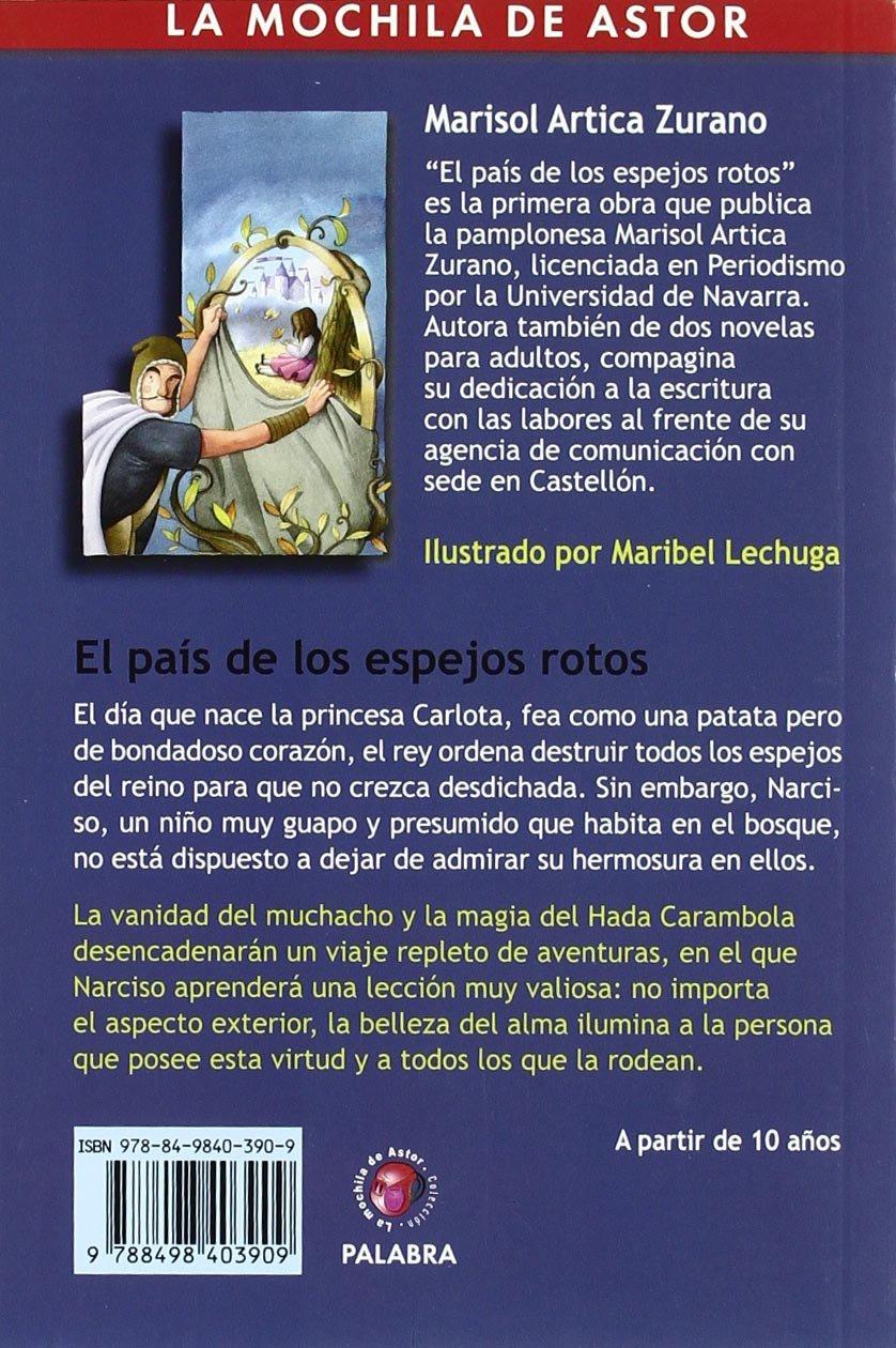 El país de los espejos rotos: ARTICA ZURANO: 9788498403909: Amazon.com: Books