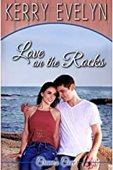 Love on the Rocks: An Inspirational Clean Romance (Crane's Cove) (Volume 2)