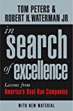 In Search Of Excellence: Lessons from America's Best-Run Companies (Profile Business Classics - Old Edition)
