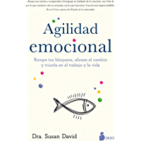 Agilidad emocional (Spanish Edition)