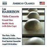 Lou Harrison: Violin Concerto, Grand Duo & Double Music
