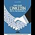 Come usare LinkedIn per il tuo business: Strategie, tattiche e soluzioni per l'azienda e il professionista
