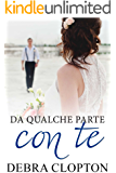 Da qualche parte con te (Windswept Bay Vol. 2)