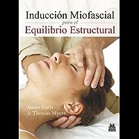 Inducción Miofascial para el Equilibrio Estructural (Medicina Terapia Manual)