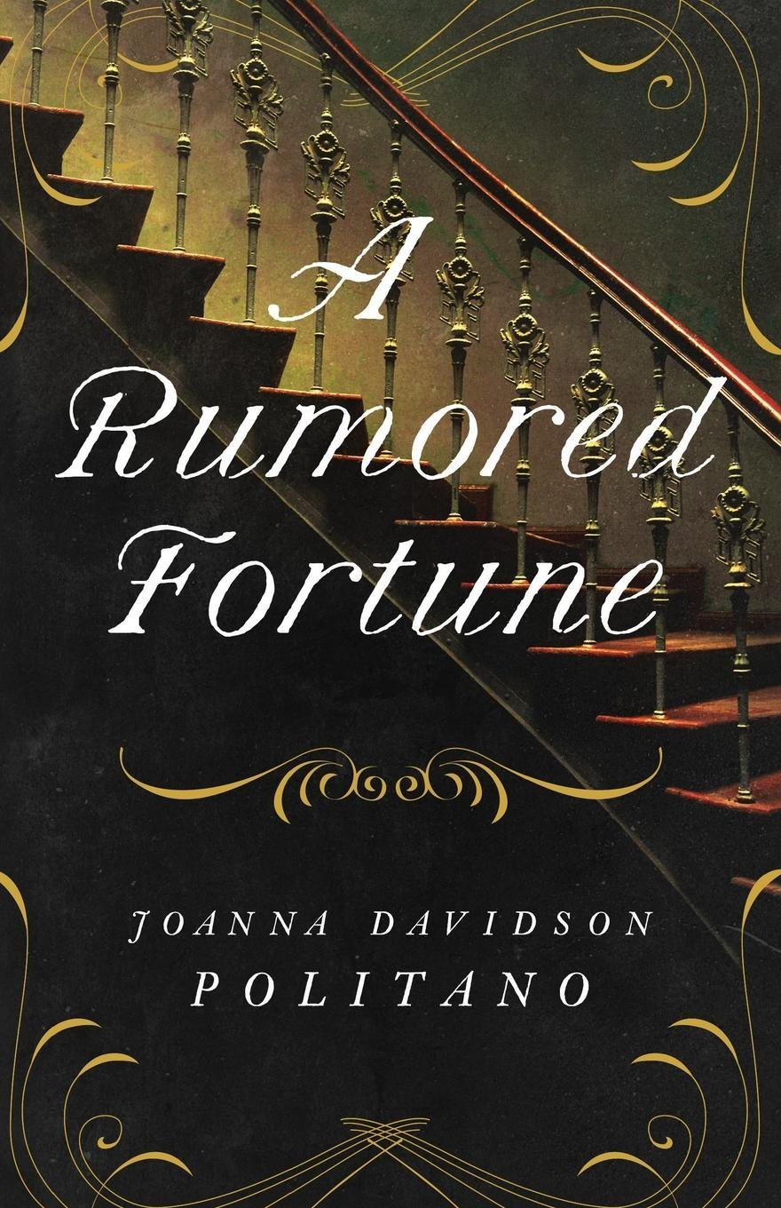 Image result for a rumored fortune by joanna davidson politano