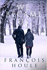 We Became Us: A prequel novella to It Happened to Us Paperback