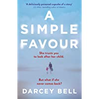 A Simple Favour: An edge-of-your-seat thriller with a chilling twist
