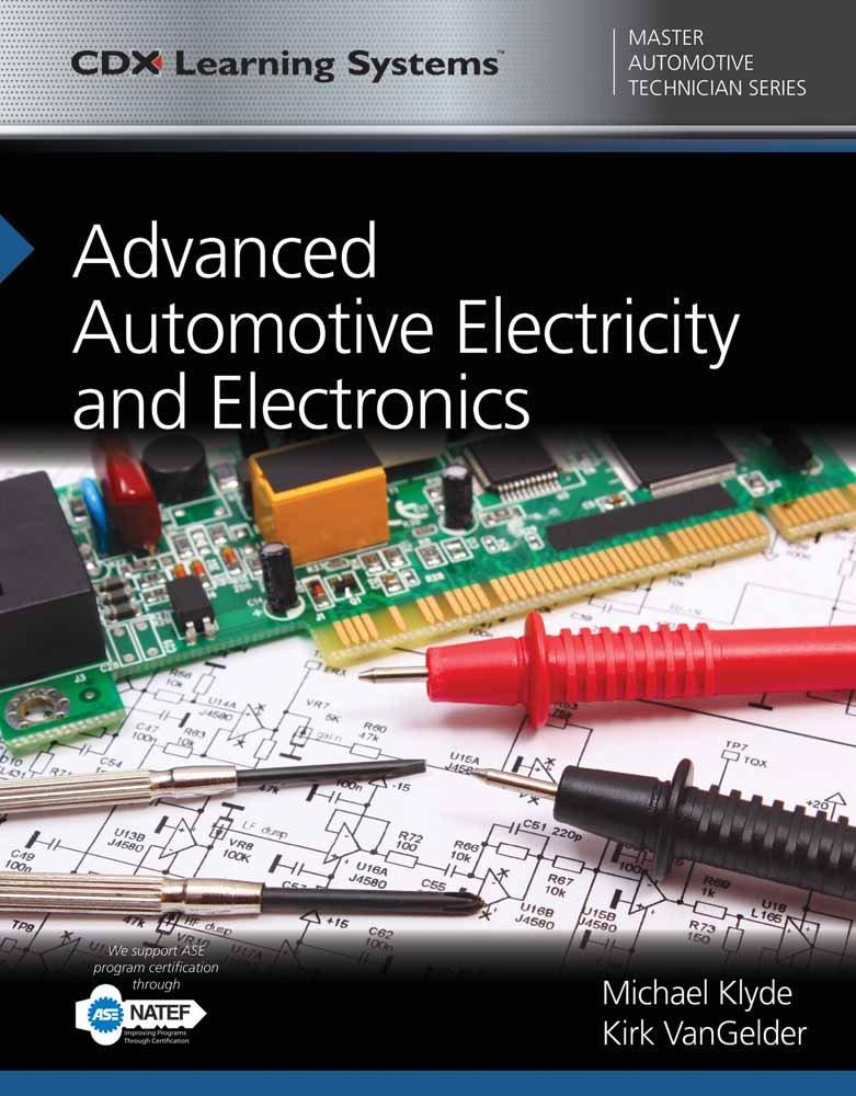 Read Online Advanced Automotive Electricity and Electronics: CDX Master Automotive Technician Series (Cdx Learning Systems Master Automotive Technician) PDF Text fb2 book