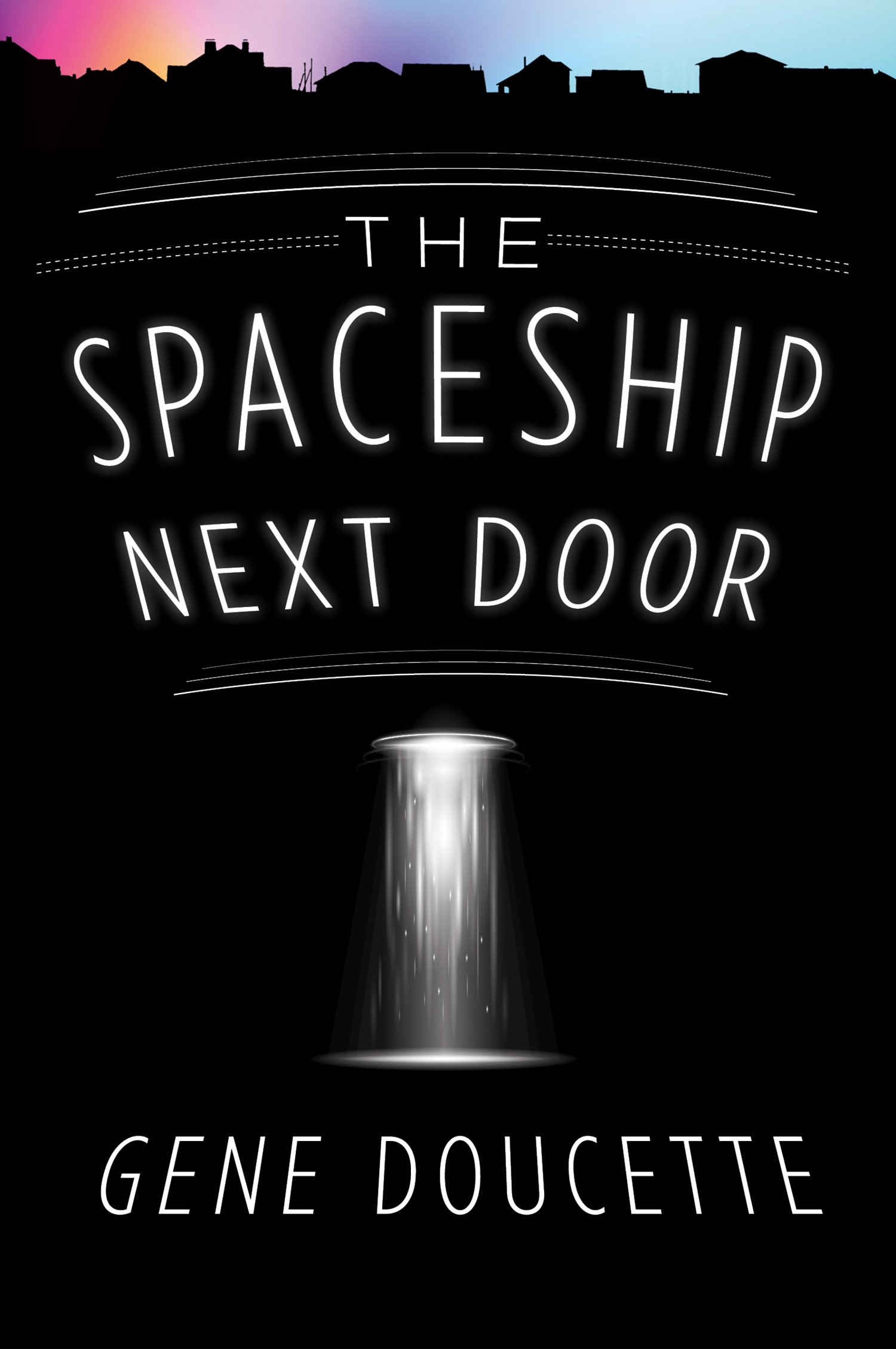 Amazon.com: The Spaceship Next Door (9781328567468): Doucette ...