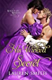 His Wicked Secret (League of Rogues)