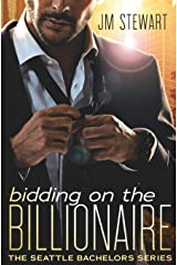 Bidding on the Billionaire (Seattle Bachelors (1)) Paperback