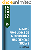 Alguns problemas de metodologia nas ciências sociais