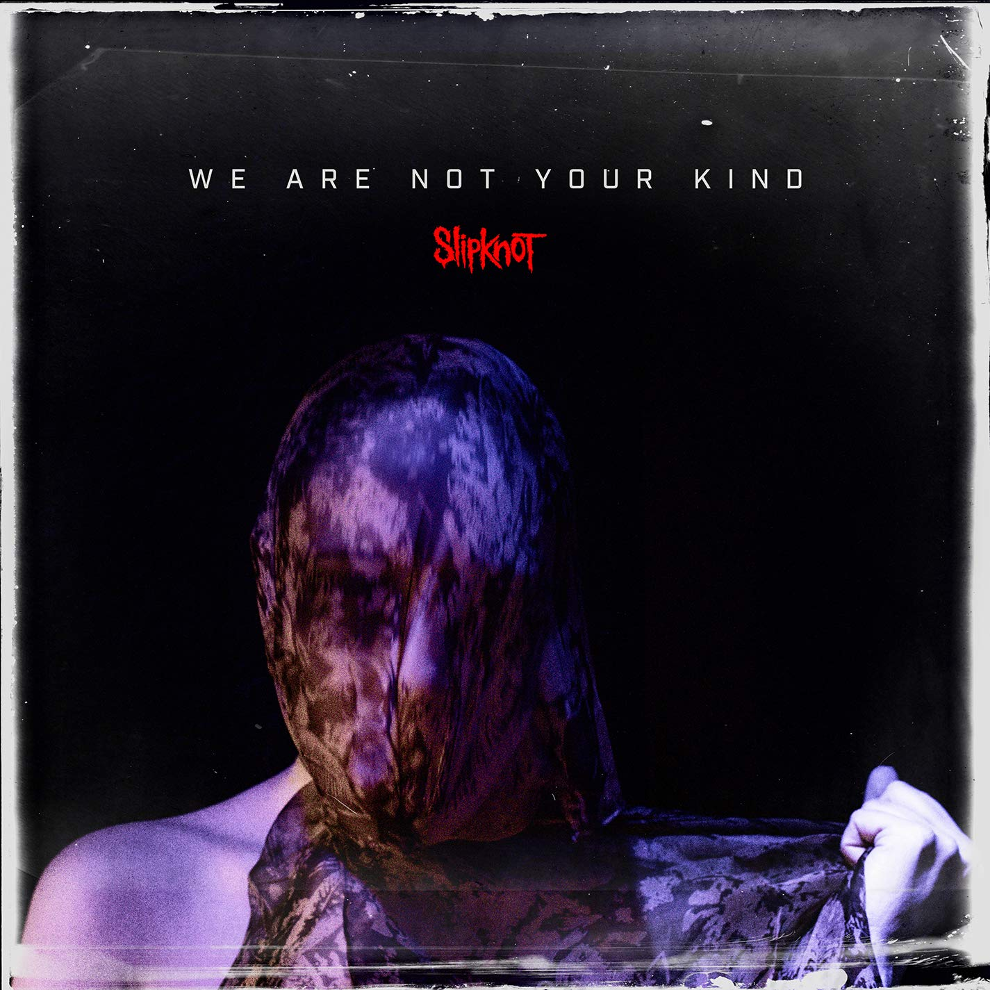 We Are Not Your Kind (with download card) by ROADRUNNER RECORDS