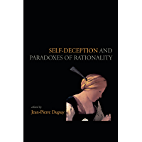 Self-Deception and Paradoxes of Rationality (Lecture Notes Book 69)