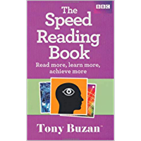 The Speed Reading Book: Read More, Learn More, Achieve More (English Edition)