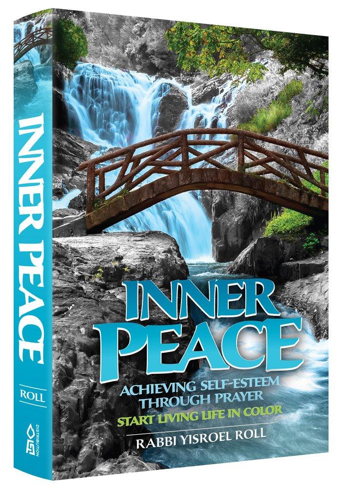 Download Inner Peace - Achieving Self Esteem through Prayer Start Living in Color PDF