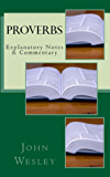 Proverbs: Explanatory Notes & Commentary