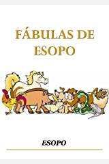 FÁBULAS DE ESOPO (Spanish Edition) Kindle Edition