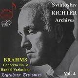 Legendary Treasures - Sviatoslav Richter Archives, Vol. 4 - Brahms: Concerto no. 2, Handel Variations / Georgescu