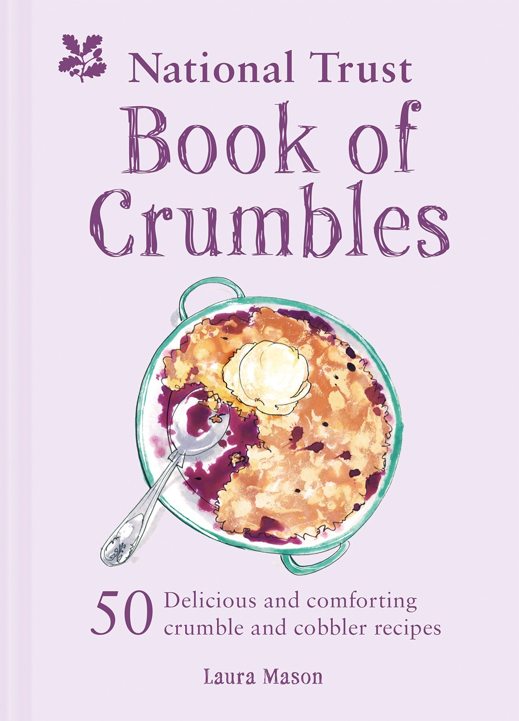 The National Trust Book of Crumbles by National Trust