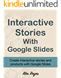 Interactive Stories with Google Slides