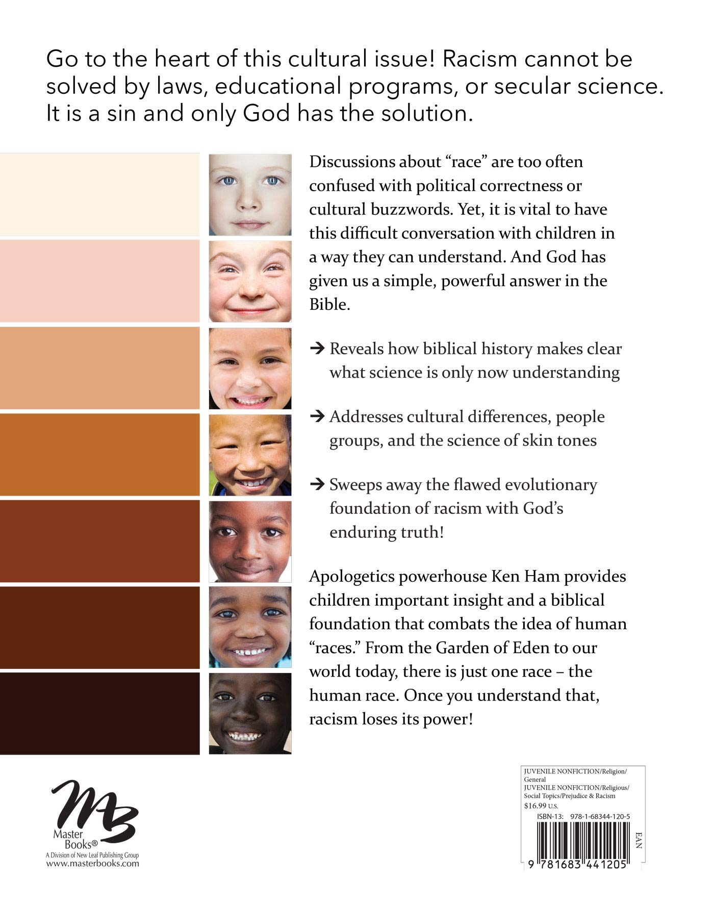 One Blood for Kids: What the Bible Says about Race: Ken Ham: 9781683441205:  Amazon.com: Books