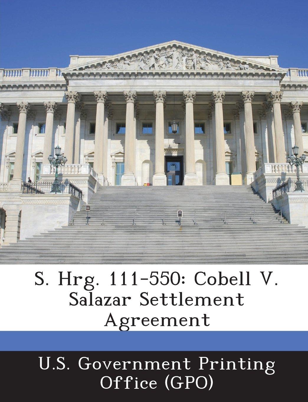 Buy S Hrg 111 550 Cobell V Salazar Settlement Agreement Book