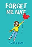 Forget Me Nat (Nat Enough #2)