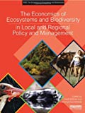 The Economics of Ecosystems and Biodiversity in