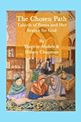 The Chosen Path: Tahirih of Persia and Her Search for God Paperback