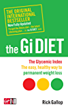 The Gi Diet (Now Fully Updated): The Glycemic Index; The Easy, Healthy Way to Permanent Weight Loss